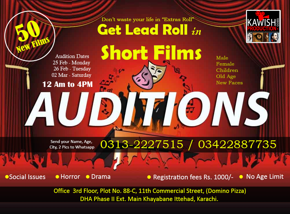 Kawish Production has planned to make new Short Films. For Casting Call and Audition for Short Films will start on 25 Feb Monday and 26 Feb Tuesday and 2 March 2019. All interested young actors are welcomed.